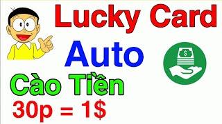 Tool Auto App LUCKY CARD 30p = $1 // Treo máy kiếm tiền - CRIUS CHANNEL -MMO