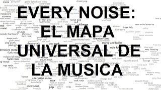 Everynoise: El Mapa Universal De La Musica [Todos los generos musicales en un solo lugar]