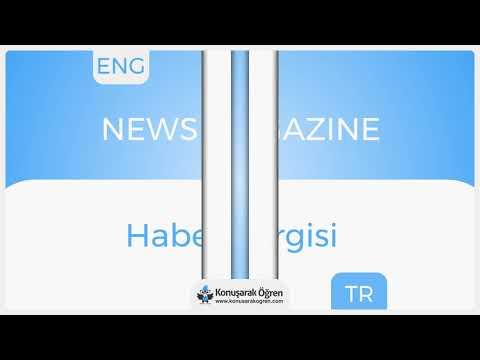News magazine Nedir? News magazine  İngilizce Türkçe Anlamı Ne Demek? Telaffuzu Nasıl Okunur?