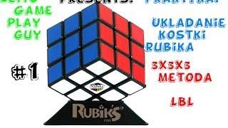 Kostka rubika 3x3x3 metoda LBL(ściana po ścianie)EP.1-3