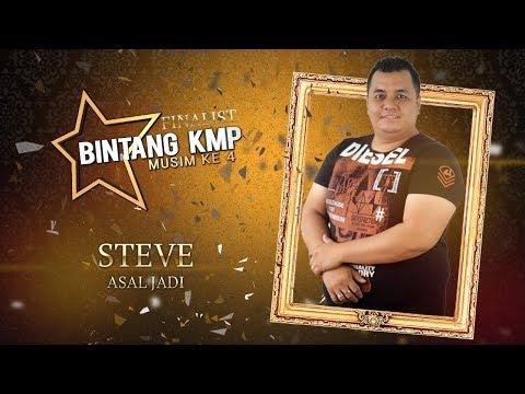 #BKMP4 | Finalist | Steve - Asal Jadi