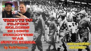 TRIBUTE TO FILIPINO SOLDIERS IN KOREAN WAR