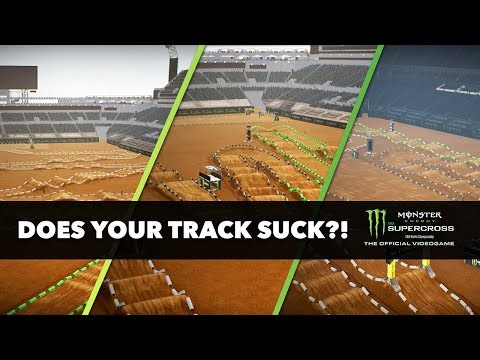 Does Your Track Suck? - Monster Energy Supercross The Game!