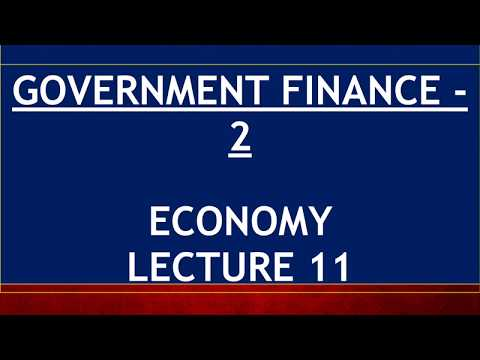 Economy for UPSC - Lecture 11 - Government Finance 2 - External Debt, GST, DTC, MAT, SEZ, CVD