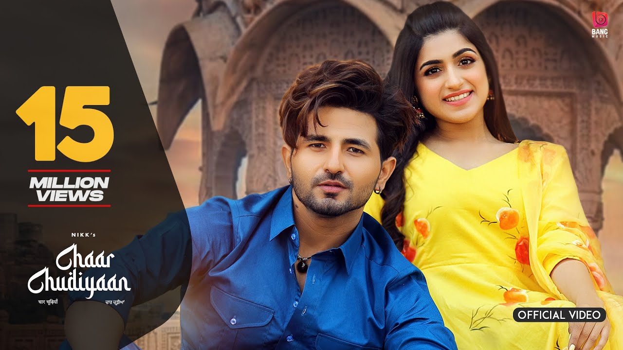 Chaar Chudiyaan Video : Nikk | Gold Boy | Latest Punjabi Songs 2020 | New Punjabi Song 2021