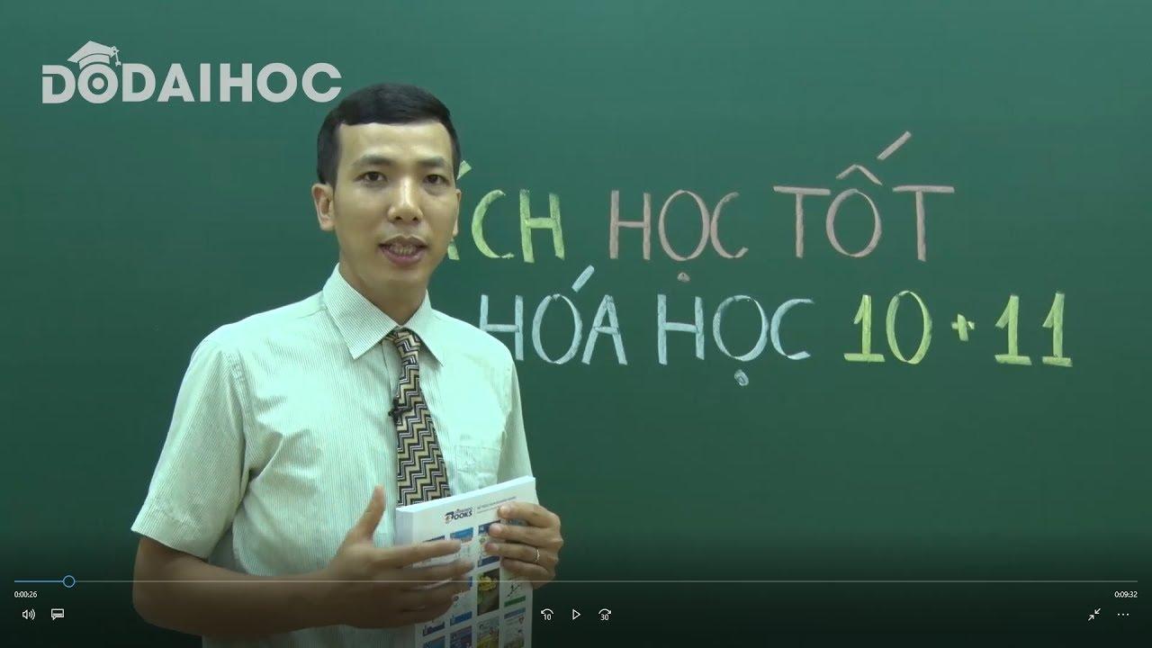 Sách Học tốt Hóa học 10, 11 Thầy Lê Đăng Khương