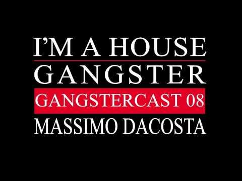 Gangstercast 08 - Massimo Dacosta
