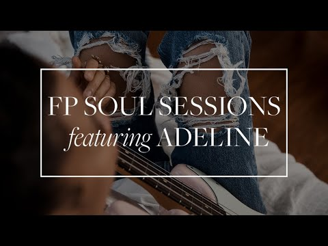 Free People Soul Sessions featuring Adeline