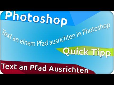 Photoshop Quicktipp Text An Pfad Ausrichten