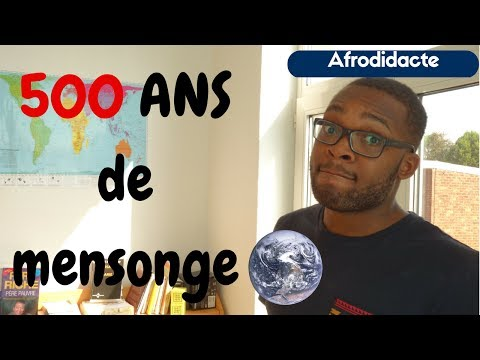UN MENSONGE QUI DURE DEPUIS 500 ANS | Afrodidacte 🔺