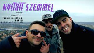 YOUNG G & Burai Krisztián - Nyitott szemmel Km. DaReal │ OFFICIAL MUSIC VIDEO │