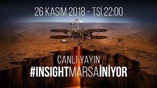 InSight Mars'a İniyor! (CANLI YAYIN)