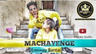 Machayenge ll Emiway Bantai ll Dance Choreography ll Majesty Dance Studio