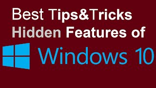 Windows 10 Best Tips&Tricks&Hidden/SECRET Features