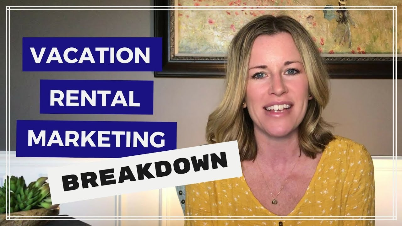2019 Vacation Rental Marketing: 3 Core Areas