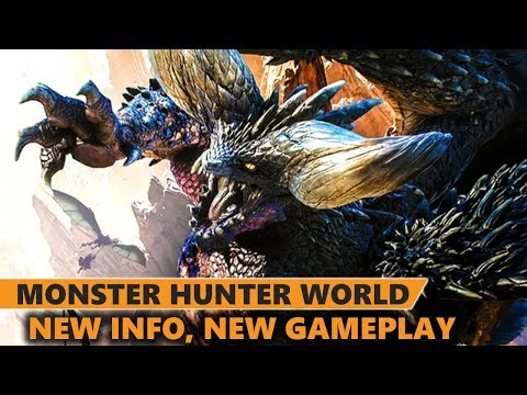 Monster Hunter World - New Info, More Discussion, More Reasons You're Gonna Love It