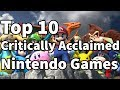 The Top 10 Critically Acclaimed Nintendo Games of All Time