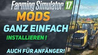 ►LS 17◄ | installieren/einfügen/downloaden [AUCH FÜR ANFÄNGER] [German] [HD]