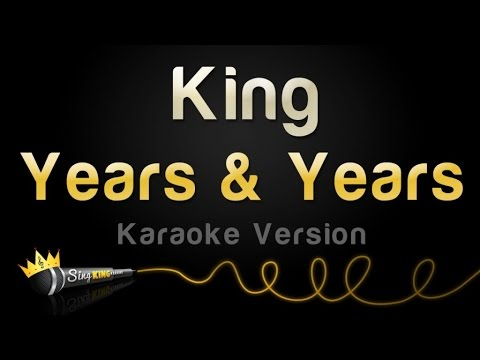 Years & Years - King (Karaoke Version)