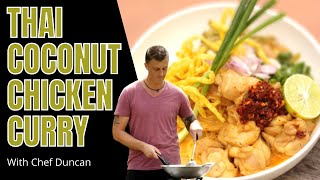 Thai Food - Khao Soi (northern Region Coconut Chicken Curry)