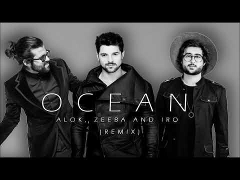 Alok Zeeba and IRO - Ocean Remix