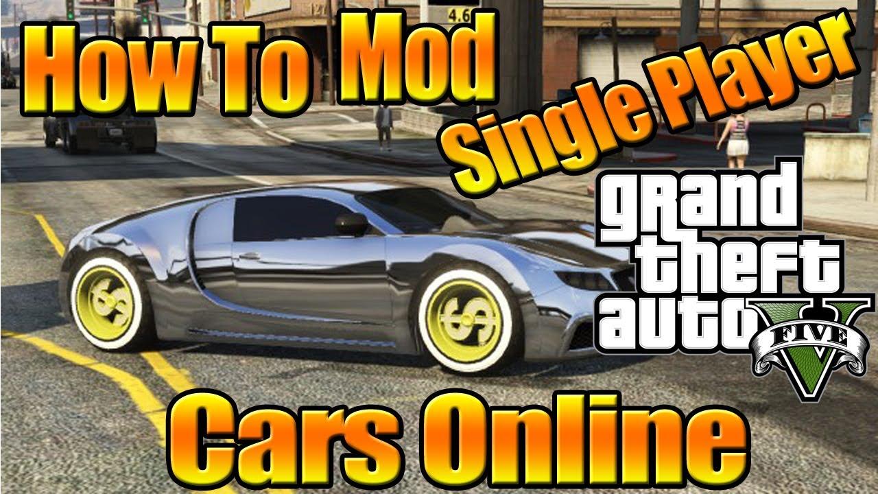 GTA 5 ONLINE Mod Single Player Cars Online ( After 1.09