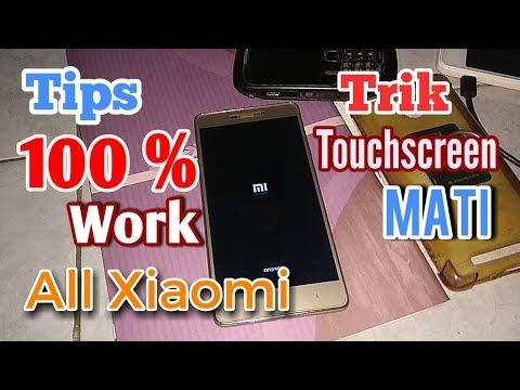 Cara Memperbaiki Touchscreen Xiomi Tidak Berfungsi Tanpa di Bongkar.