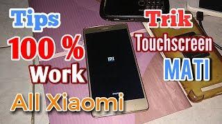 Cara memperbaiki touchscreen Xiaomi yang rusak MP3