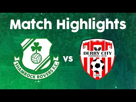 Shamrock Derry City Goals And Highlights
