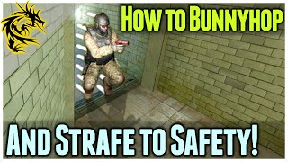 Wanna Strafe or Bunnyhop? Here is how it
