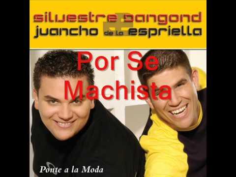 Por Ser Machista, Silvestre Dangond & Juancho De La Espriella – Audio
