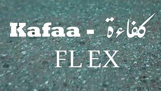 FL EX - Kafaa   فليكس - كفاءة (Official Music Video)
