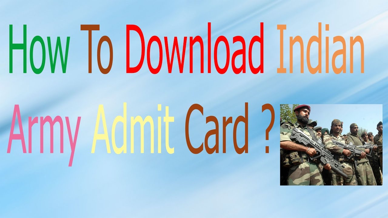 How to Download Indian Army Admit Card 2017 Hindi - YouTube