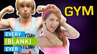 Download EVERY GYM EVER Mp3 and Videos