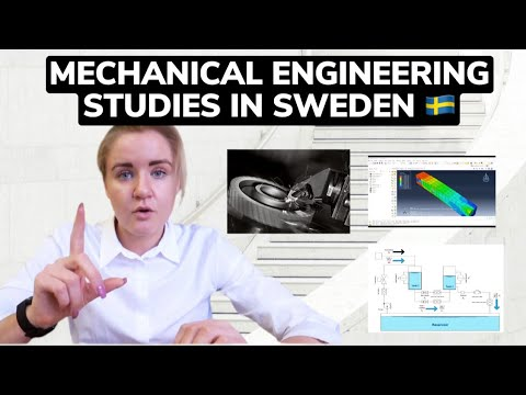 STUDYING MECHANICAL ENGINEERING IN SWEDEN: WHAT YOU NEED TO KNOW