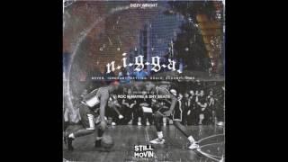 Dizzy Wright Ghetto N.I.G.G.A Prod by Roc N Mayne Shy Beats.mp3