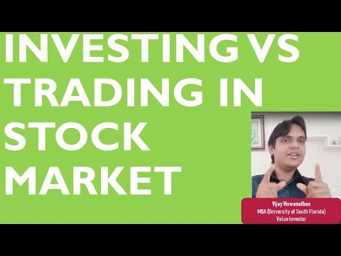Investing vs trading in stock market