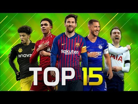 Top 15 Assistmen In Football 2018/2019