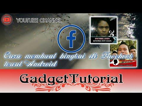 Cara membuat bingkai di Facebook lewat Android