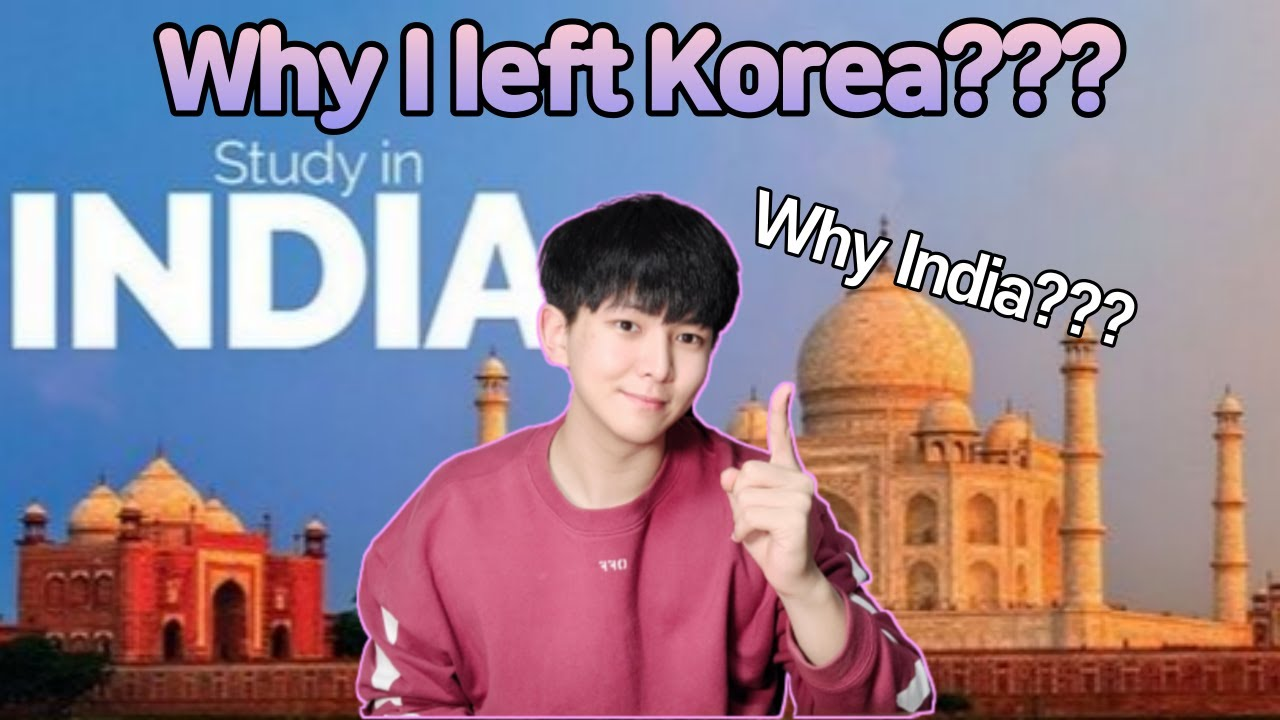 Why Foreign Students MUST Study in India? | I left Korea to study in India!