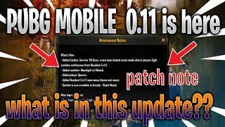 PUBG Mobile New Update 0.11.0 | Patch Note explain| What is inside update??