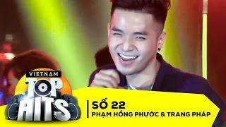 Vietnam Top Hits Số 22 Full HD