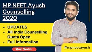 MP AYUSH Counselling 2020 | Updates | AIQ Counselling | Full Information
