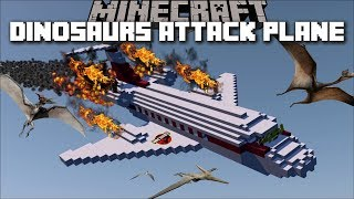 Minecraft DINOSAUR ATTACK OUR PLANE AND CRASH IT!! Minecraft Mods