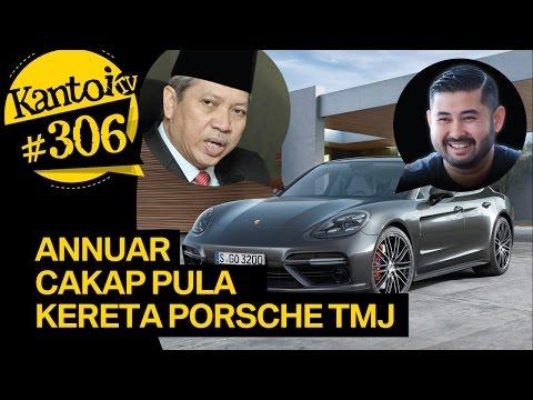 Annuar cakap pula kereta porsche TMJ Tengku Mahkota Johor