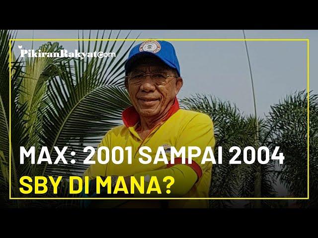 Tersinggung SBY Disebut Pendiri Partai Demokrat, Max Sopacua: 2001 sampai 2004 SBY di Mana?
