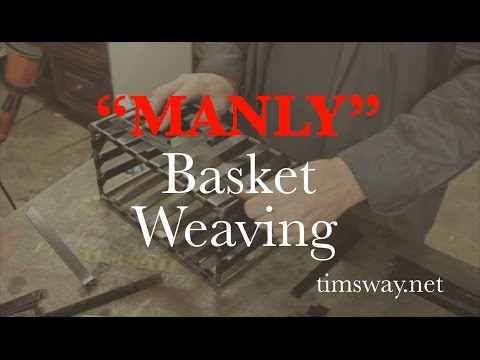 How To Weave a Steel Basket - Tim Sway Perspectives