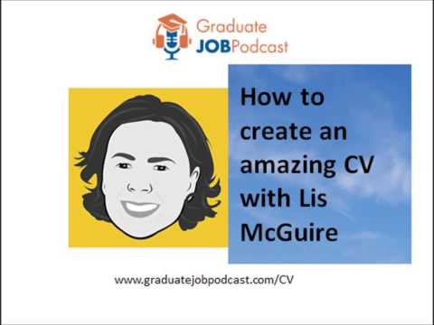 How to create an amazing CV with Lis McGuire - Graduate Job Podcast #10