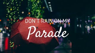 Don't Rain on my Parade - Brittany Luberda Cover