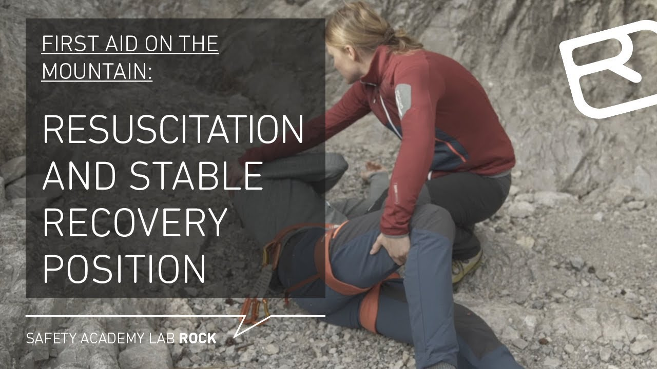 First aid on the mountain: Resuscitation and stable recovery position